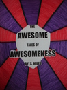 The Awesome Tales Of Awesomeness