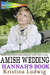Amish Wedding: Hannah's Book (Amish in College #2)