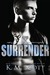 Surrender by K.M. Scott