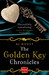 The Golden Key Chronicles (The Golden Key Chronicles #1- #4)