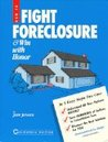How to Fight Foreclosure and Win with Honor