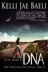 Also Known as DNA by Kelli Jae Baeli