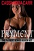 The Payment Series (Prized, Possessed, Purgatory)