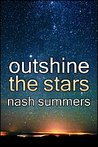 Outshine the Stars
