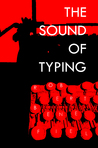 The Sound Of Typing