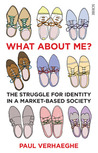 What about Me? the struggle for identity in a market-based society