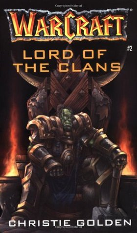 Lord of the Clans by Christie Golden