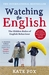 Watching the English: The I...
