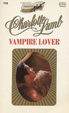 Vampire Lover by Charlotte Lamb