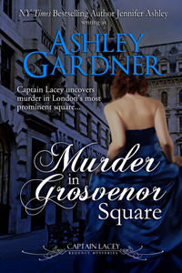 Murder in Grosvenor Square (Captain Lacey Regency Mysteries, #9)