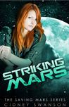 Striking Mars (Saving Mars #5)