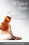Whiter than White by G.G. Carver