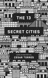 The 13 Secret Cities: Part 1