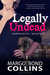 Legally Undead by Margo Bond Collins