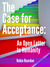 The Case for Acceptance: An...