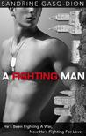 A Fighting Man (Men of Manhattan, #3)