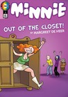 Minnie #1: Out of the Closet!