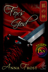 The Fox's God (Kitsune Trilogy, #3)