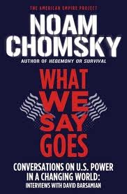 What We Say Goes by Noam Chomsky