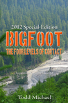 Bigfoot: 2012 Special-Edition