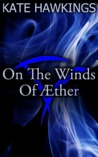 On The Winds of Æther - Episode Two