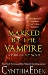 Marked By The Vampire (Purgatory, #2)