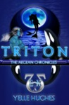 Triton the Aegean Chronicles by Yelle Hughes