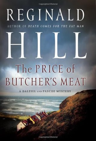 The Price of Butcher's Meat by Reginald Hill