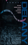 The Motion of Light in Water: Sex and Science Fiction Writing in the East Village, 1960-1965