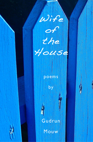 Wife of the House by Gudrun Mouw