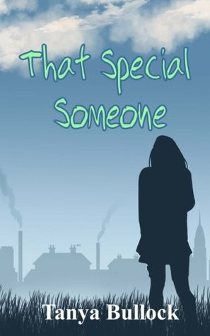 That Special Someone by Tanya Bullock
