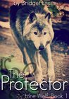 The Protector (The Lone Wolf, #1)