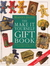 The Make  It  Yourself Gift Book by Janet Healey