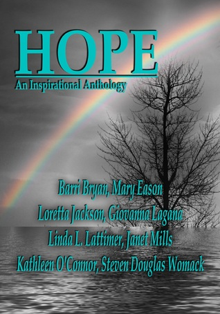 Hope An Inspirational Anthology