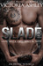 Slade (Walk of Shame, #1)