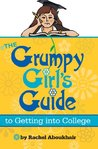 The Grumpy Girls Guide to Getting into College