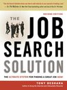 The Job Search Solution:The Ultimate System for Finding a Great Job Now!