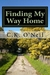 Finding My Way Home:  A Memoir about Life, Love, and Family