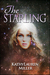 The Starling Trilogy Book 1
