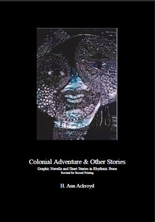 Colonial Adventure And Other Stories by H. Ann Ackroyd