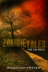 Zombie Tales from Dead Worlds
