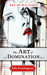 The Art of Domination (The ...