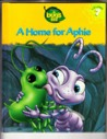A Home for Aphie (A Bug's Life, #7)