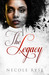 The Legacy by Necole Ryse