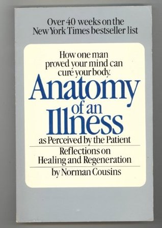 Anatomy of an Illness by Norman Cousins