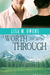 Worth the Seeing Through (Love's Value, #2)