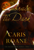 Embrace the Dark: The Blood Rose Series #1