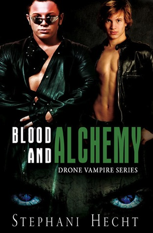 Blood and Alchemy by Stephani Hecht