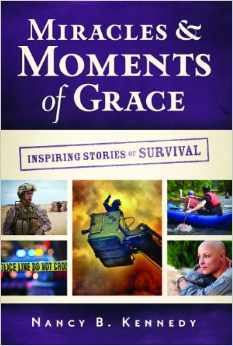 Miracles & Moments of Grace by Nancy B. Kennedy