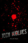 Tech Wolves by William Wilde